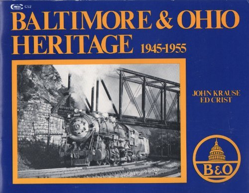 Baltimore and Ohio Heritage (Carstens heritage series): Krause, John, Christ