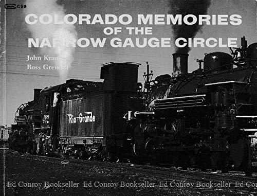9780911868593: Colorado Memories of the Narrow Gauge Circle