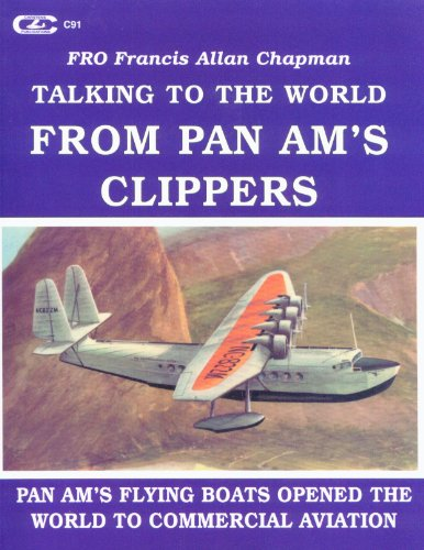 Talking to the world from Pan Am's clippers: Chapman, Francis Allan