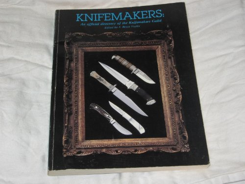 9780911881059: Knifemakers; An Official Directory of the Knifemakers Guild