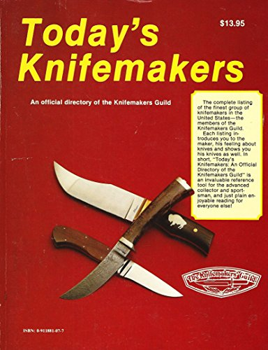 9780911881073: Today's Knifemakers: An Official Directory of the Knifemakers Guide