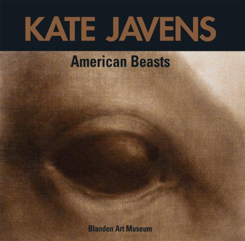 Kate Javens: American Beasts.: SKOVE, Margaret, et al.