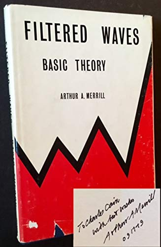 Filtered Waves: Basic Theory ***AUTOGRAPHED COPY!!!***