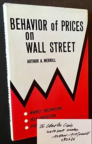 Behavior of Prices on Wall Street: Arthur A. Merrill