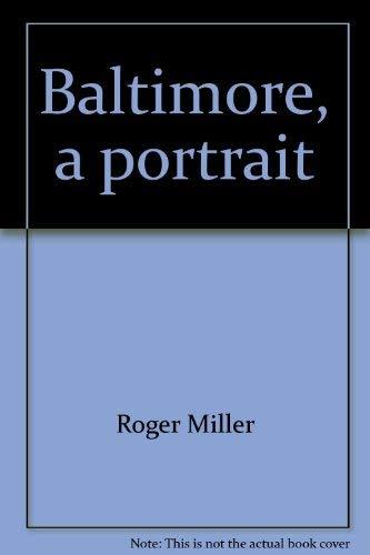 9780911897012: Baltimore, a portrait