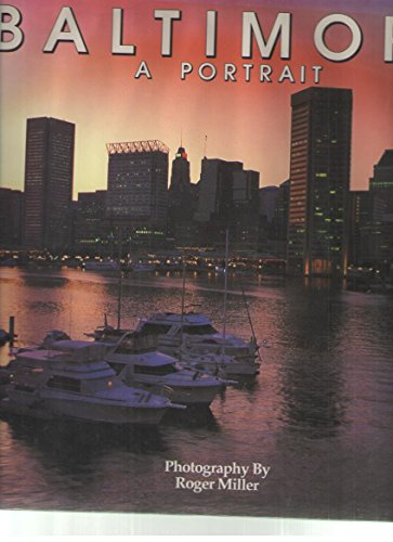 9780911897234: Baltimore: A Portrait