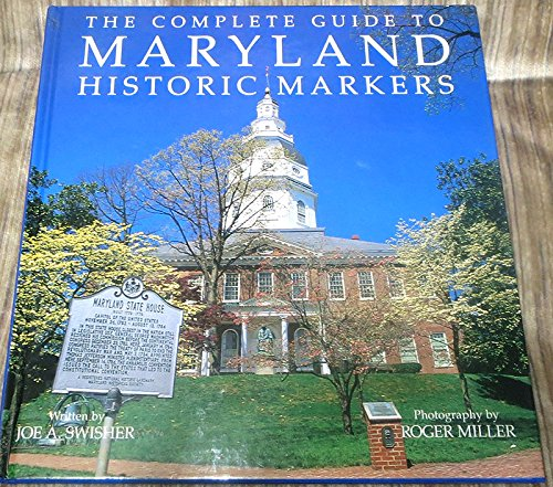 9780911897265: The complete guide to Maryland historic markers