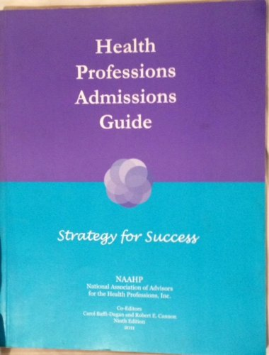 9780911899184: Health Professions Admissions Guide Strategy for Success