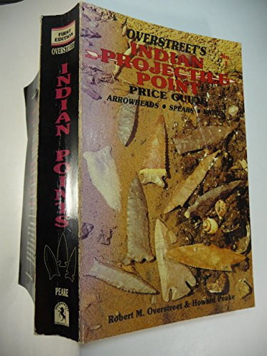 9780911903058: The Official Overstreet Identification and Price Guide to Indian Arrowheads