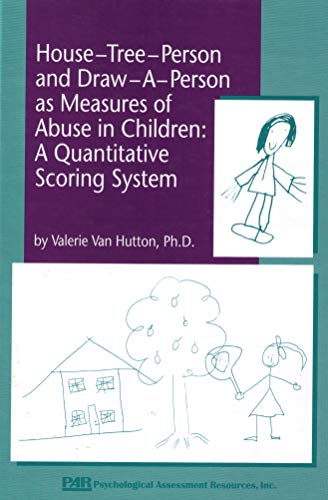 9780911907179: House-Tree-Person and Draw-A-Person As Measures of Abuse in Children: A Quantitative Scoring System