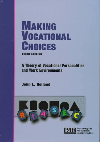 9780911907278: Making Vocational Choices: A Theory of Vocational Personalities and Work Environments