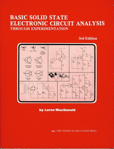 9780911908121: Basic Solid State Electronic Circuit Analysis Through Experimentation