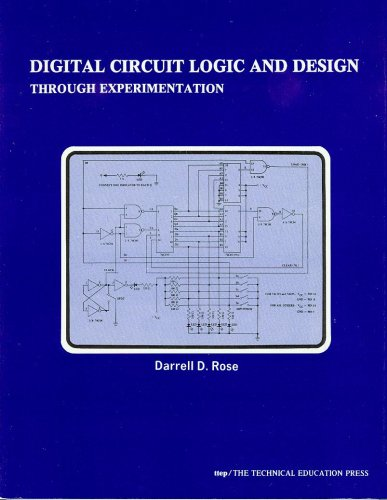 9780911908138: Digital Circuit Logic and Design Through Experimentation