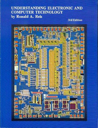 Understanding Electronic & Computer Technology: Reis, Ronald A.