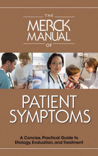 9780911910117: The Merck Manual of Patient Symptoms: A Concise, Practical Guide to Etiology, Evaluation, and Treatment