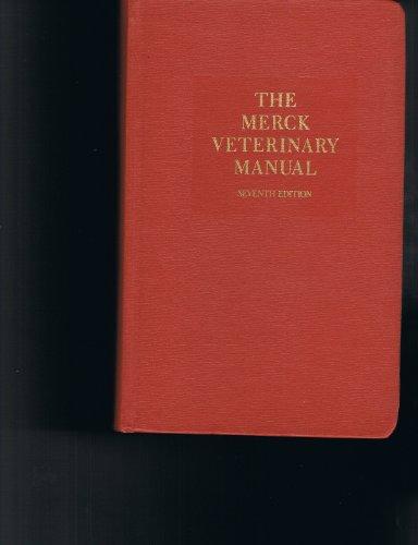 The Merck Veterinary Manual: A Handbook of