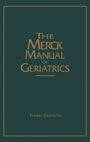 9780911910889: The Merck Manual of Geriatrics