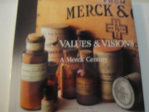 9780911910919: Title: Values Visions A Merck Century