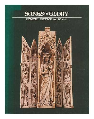 Songs of Glory: Medieval Art from 900 to 1500