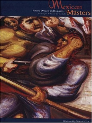 Mexican Masters: Rivera, Orozco, and Siqueiros