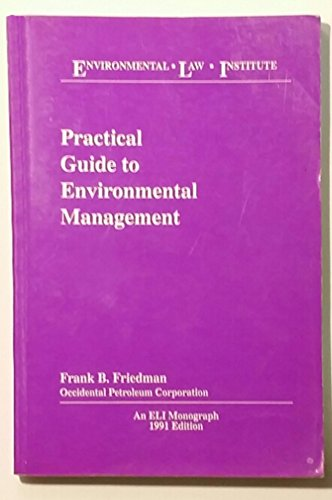 9780911937411: Practical guide to environmental management (ELI monograph series)