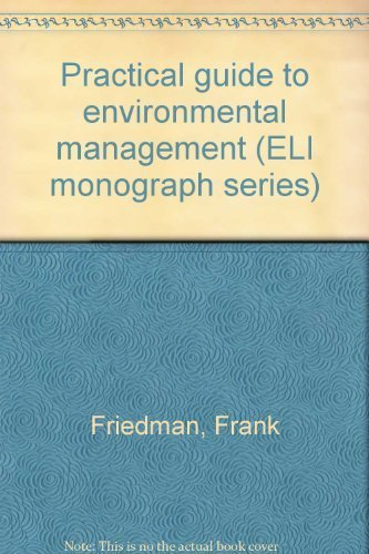 9780911937459: Practical guide to environmental management (ELI monograph series)