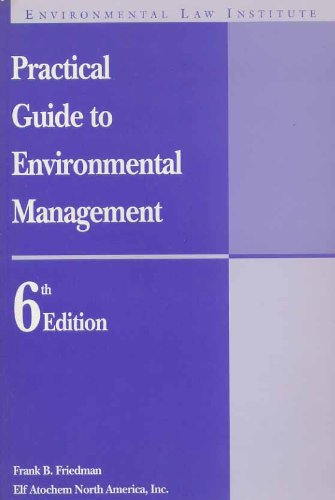 9780911937589: Practical Guide to Environmental Management (Eli Monograph Series)