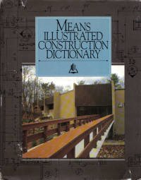 9780911950823: Means Illustrated Construction Dictionary