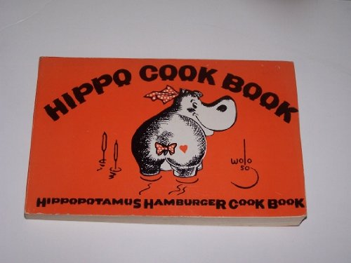 Hippo Cook Book: Hippopotamus Hamburger Cook Book: Jack Falvey