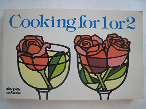 9780911954715: Cooking for One or Two (1 or 2) - Revised Edition
