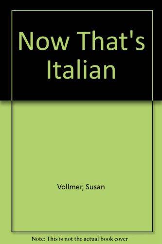 9780911954883: Now That's Italian
