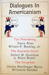 9780911956146: Dialogues in Americanism: the Presidency, the Supreme Court, the Congress