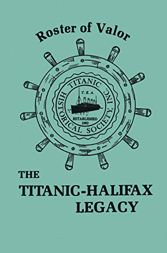 Roster of Valor: The Titanic-Halifax Legacy: Arnold Watson