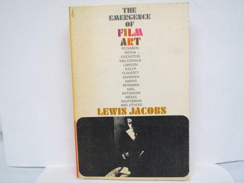 Emergence of Film Art: Jacobs, Lewis