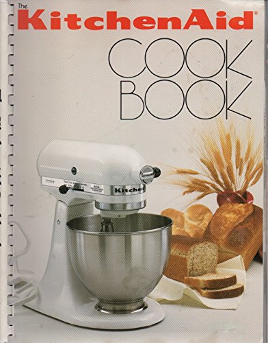 The KitchenAid Cookbook 9780911974300 Kitchen Aid Cookbook