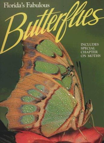 9780911977158: Florida's Fabulous Butterflies
