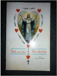 Sex and the Mysteries: Haffert, John M.