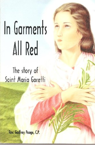 In Garments All Red: The Story of: Poage, Godfrey
