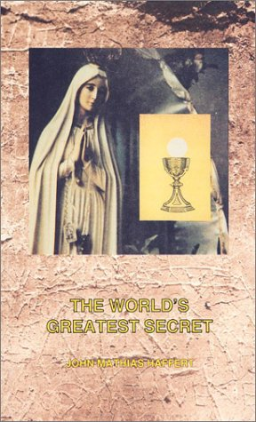 9780911988604: The World's Greatest Secret