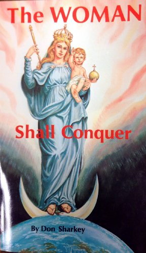 9780911988710: The Woman Shall Conquer