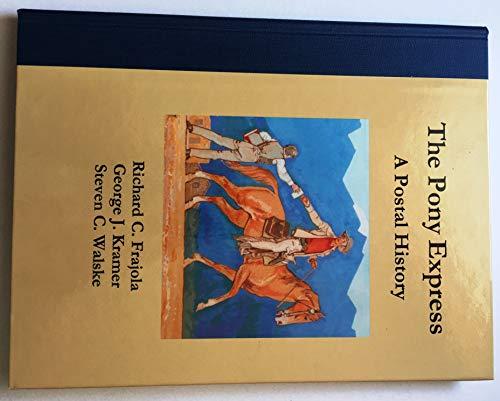 9780911989038: The Pony Express, A Postal History