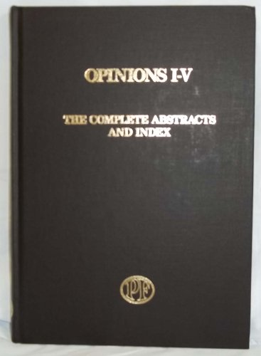 9780911989205: Opinions I-V: The complete abstracts and index