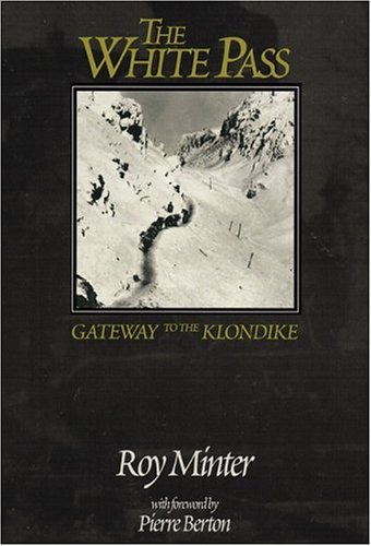 9780912006338: White Pass: Gateway to the Klondike