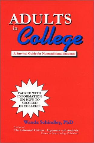 9780912011592: Adults in College: A Survival Guide for Nontraditional Students