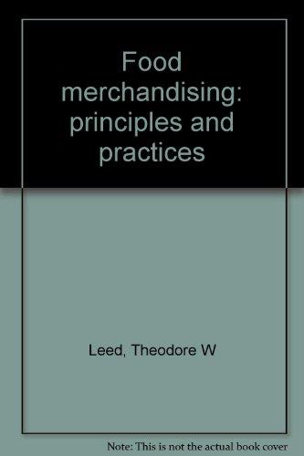 Food Merchandising : Principles and Practices: Gene A. German;