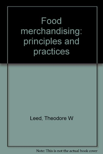 9780912016153: Food merchandising: principles and practices