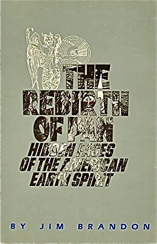 9780912019017: The rebirth of Pan: Hidden faces of the American earth spirit