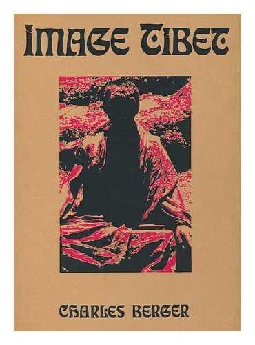 Image Tibet: Berger, Charles