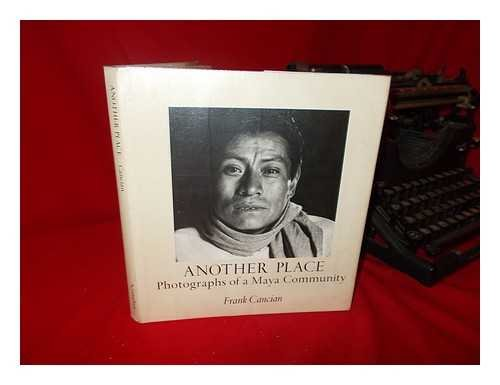 9780912020334: Another Place; Photographs of a Maya Community