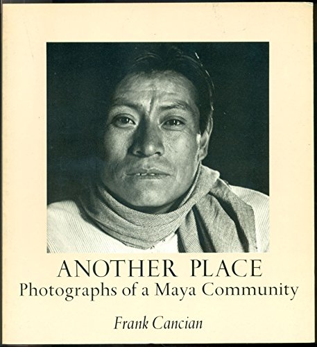 9780912020341: Another place; photographs of a Maya community